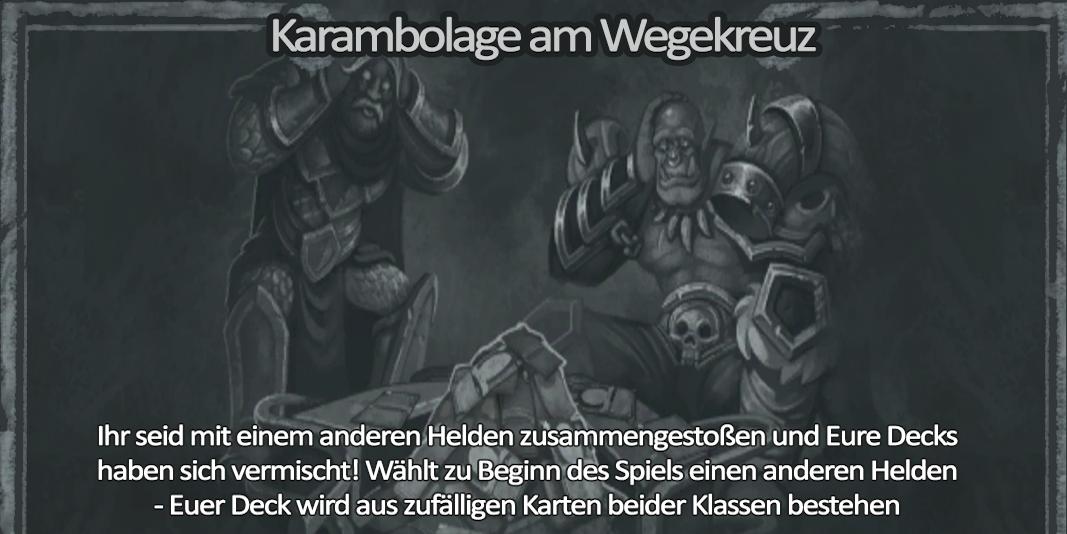 Hearthstone Kartenchaos Kalenderwoche 22 2016 Karambolage am Wegekreuz