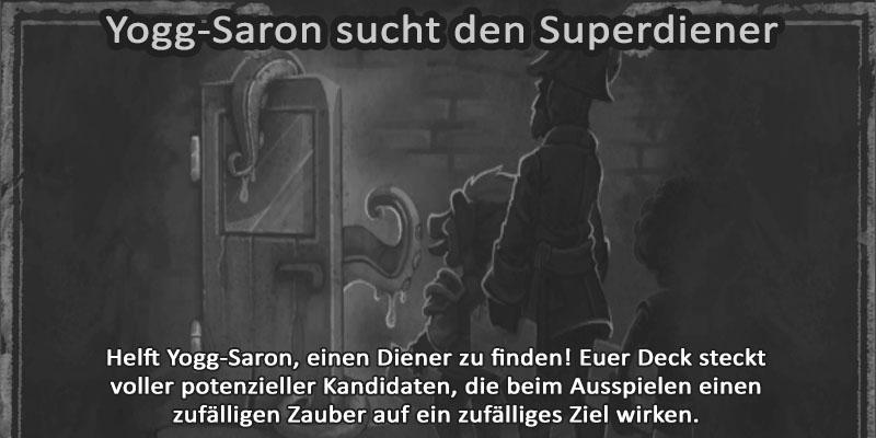 Kartenchaos Yogg-Saron ducht den Superdiener