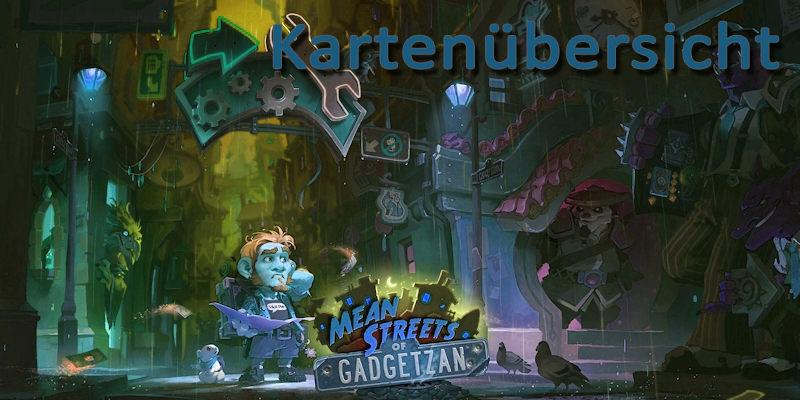mean streets of gadgetzan kartenübersicht